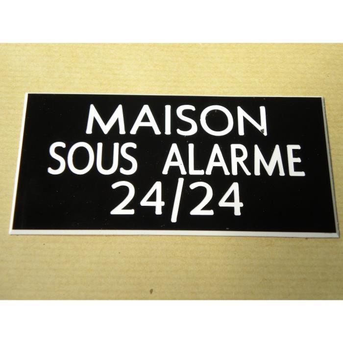 """plaque gravée /""""MAISON SOUS ALARME/"""" SIGNALETIQUE"""