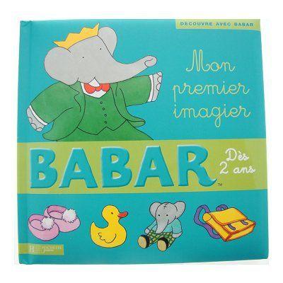Livre - Mon premier imagier : Babar