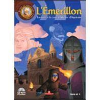 L'Emerillon, Enquête a la cour d'Aliénor d'Aqui...