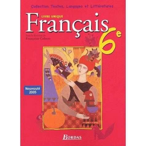 Francais 6e Achat Vente Livre Francoise Colmez Collectif