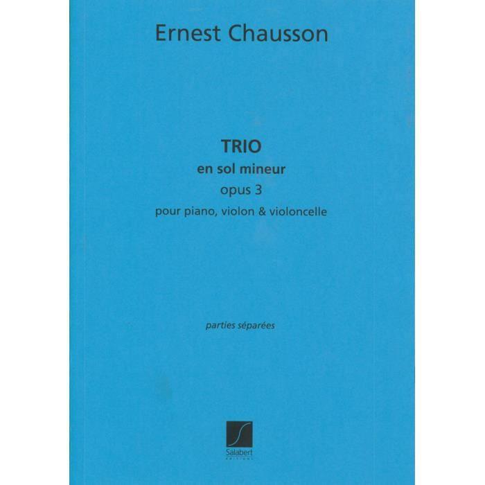 Trio En Sol Mineur, Opus 3, de Ernest Chausson - Conducteur pour Trio édité par Editions Salabert référencé : SLB 00482700