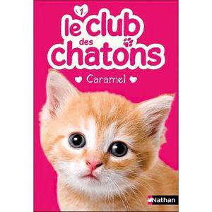 Livre 6-9 ANS Le club des chatons Tome 1