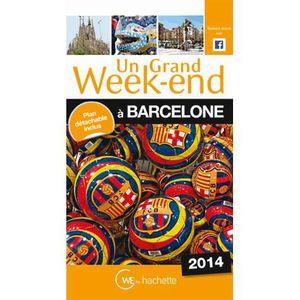 GUIDES MONDE Un grand week-end à Barcelone