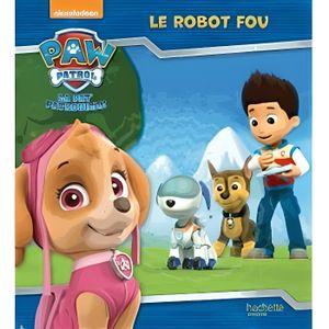 Livre 3-6 ANS Le robot fou