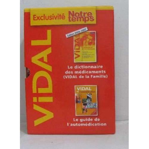 Le dictionnaire des médicaments (coffret 2 volumes + cd rom). Collectif. Vidal