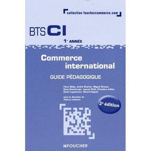 MANUEL BTS Commerce international BTS CI 1re année
