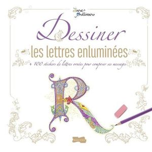 STICKERS Dessiner les lettres enluminées