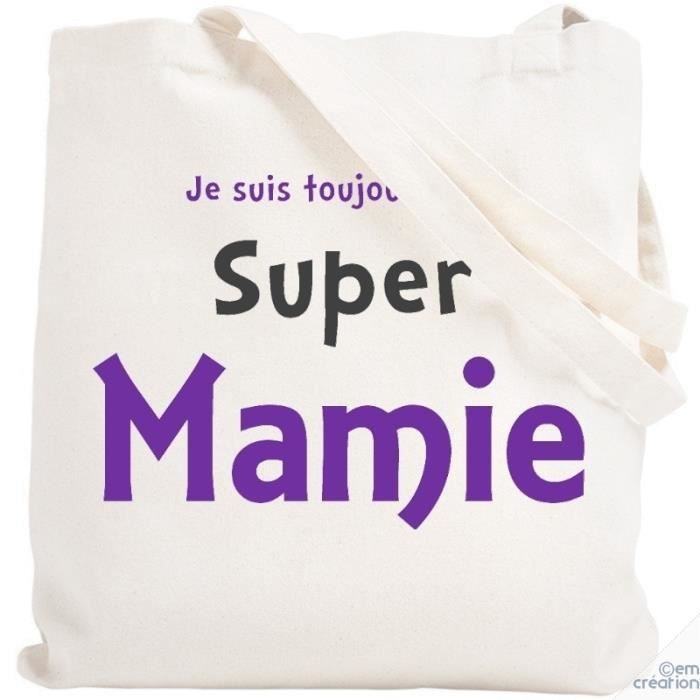 Sac shopping tote bag je suis une super mamie