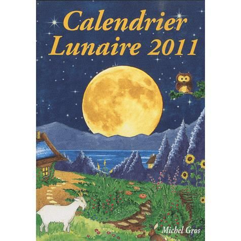 calendrier lunaire 2011 achat vente livre michel gros. Black Bedroom Furniture Sets. Home Design Ideas
