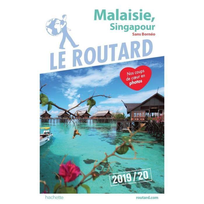 Livre Guide Du Routard Malaisie Singapour Sans Borneo Edition 2019 2020 Achat Vente Livre Parution Pas Cher Soldes Sur Cdiscount Des Le 20 Janvier Cdiscount