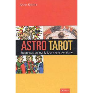 AUTRES LIVRES ASTRO-TAROT ; REPONSES AU JOUR LE JOUR, SIGNE PAR