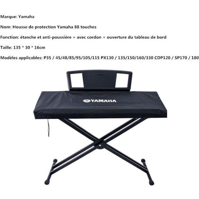 Housse de Protection pour Clavier Piano 88 Touches YAMAHA P35 / 45/48/85/95/105/115 PX130 / 135/150/160/330 CDP120 / SP170 / 180