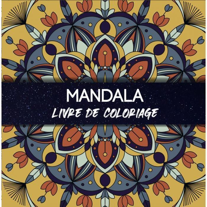 Mandala Livre De Coloriage Anti Stress Pour Adultes 50 Dessins Mandalas Pour Adolescent Grand Format 20 9 X 20 9 Cm Achat Vente Livre De Coloriage Cdiscount