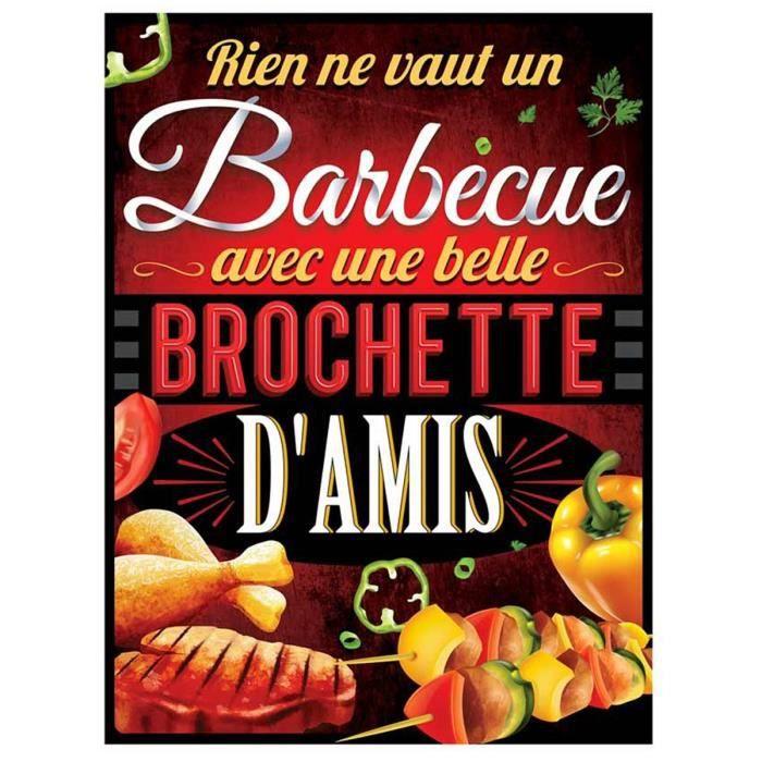 Plaque métal humoristique 'Messages' (Rien ne vaut un Barbecue avec une belle brochette d'amis)) - 40x30 cm [Q6552]