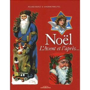 LIVRE ARTS DÉCORATIFS Noël, l'Avent et l'après