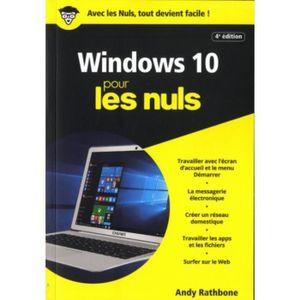 SYSTÈME D'EXPLOITATION Windows 10 pour les nuls. 4e édition