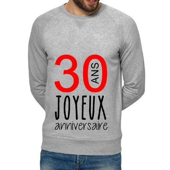 Sweatshirt Homme Gris Joyeux Anniversaire 30 Ans