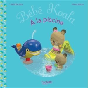 B b koala la piscine achat vente livre nadia for Video bebe a la piscine