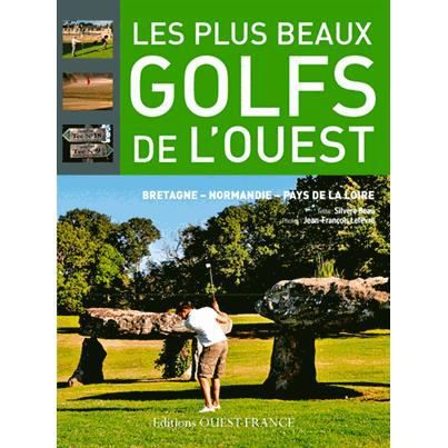 les plus beaux golfs de l 39 ouest achat vente livre. Black Bedroom Furniture Sets. Home Design Ideas