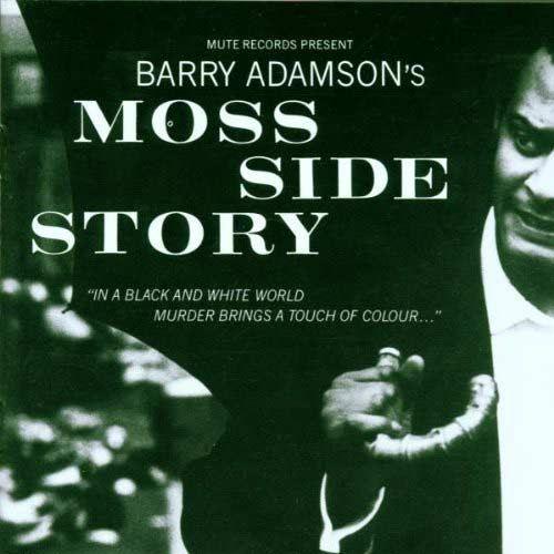 Moss side story by Barry Adamson