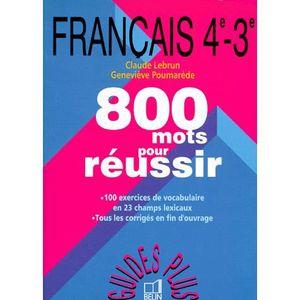 Francais 4eme Et 3eme 800 Mots Pour Reussir 2eme Achat