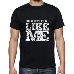 T-SHIRT BEAUTIFUL Like me Tshirt Homme T-shirt