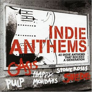 CD COMPILATION INDIE ANTHEMS