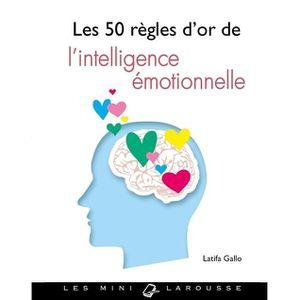 LIVRE DÉVELOPPEMENT Les 50 règles d'or de l'intelligence émotionnelle