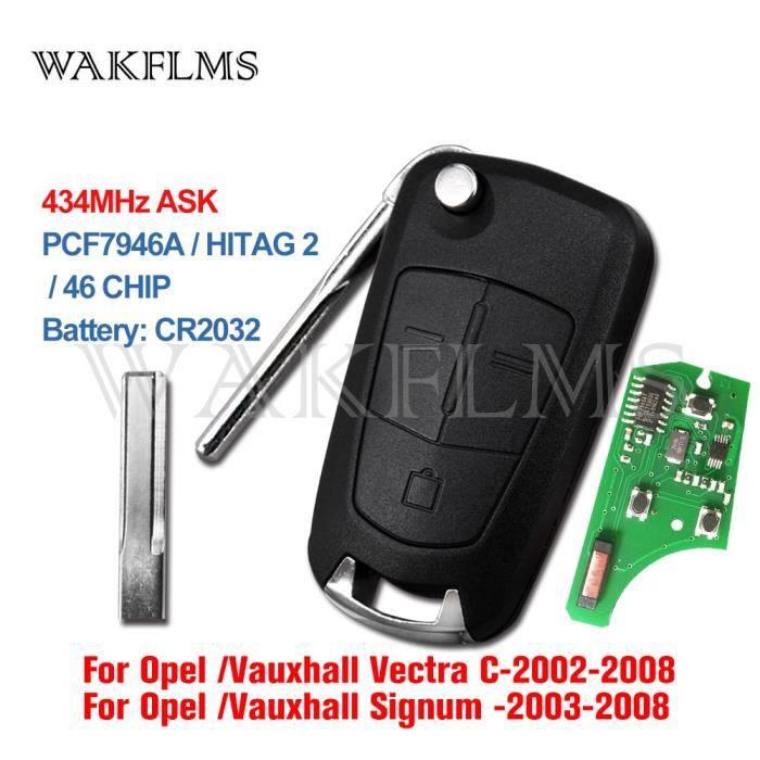 Coque clé,Pour Opel Vauxhall Vectra C Signum 2002 2003 2004 2005 2006 2007 2008 2009 433MHz PCF7946A ID46 3 Boutons À - Type 433MHz