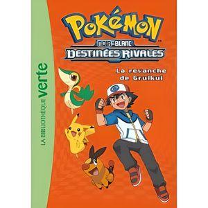 Livre 9 -12 ANS Pokémon noir et blanc Tome 7