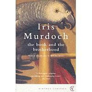 AUTRES LIVRES The Book And The Brotherhood - Iris Murdoch