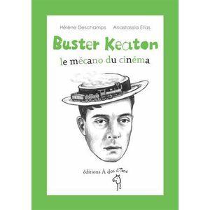 Livre 6-9 ANS Buster Keaton, le mécano du cinéma