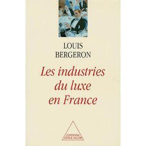 LIVRE GESTION Les industries du luxe en France