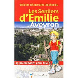 GUIDES RANDONNÉES Les sentiers d'Emilie en Aveyron