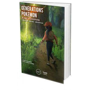 AUTRES LIVRES Livre Générations Pokémon: 20 ans d'évolution