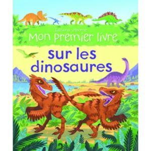 DOCUMENTAIRE ENFANT Mon premier livre sur les dinosaures