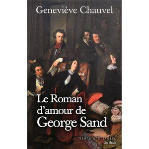LITTÉRATURE FRANCAISE Livre - le roman d'amour de George Sand