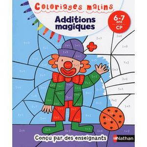 DOCUMENTAIRE ENFANT NATHAN Coloriages Malins - Additions magiques CP