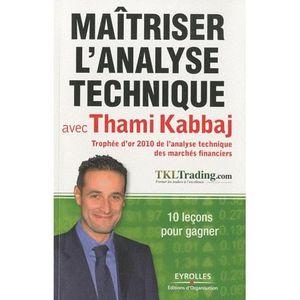LIVRE ÉCONOMIE  Maitriser l'analyse technique avec Thami Kabbaj