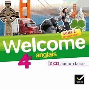 Welcome Anglais 4eme 2 Cd Audio Pour La Class