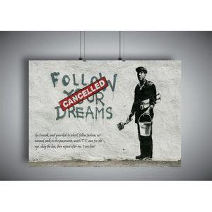TABLEAU - TOILE Poster BANKSY STREET ART Follow Your Dreams Cancel