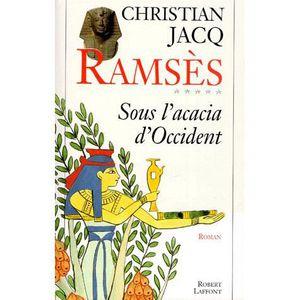 ROMANS HISTORIQUES Ramsès Tome 5 : Sous l'acacia d'Occident
