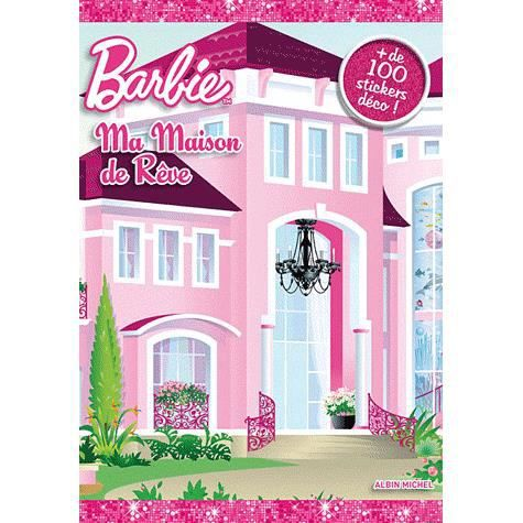 ma maison de r ve barbie achat vente livre lise bo ll editions albin michel parution 10 10. Black Bedroom Furniture Sets. Home Design Ideas