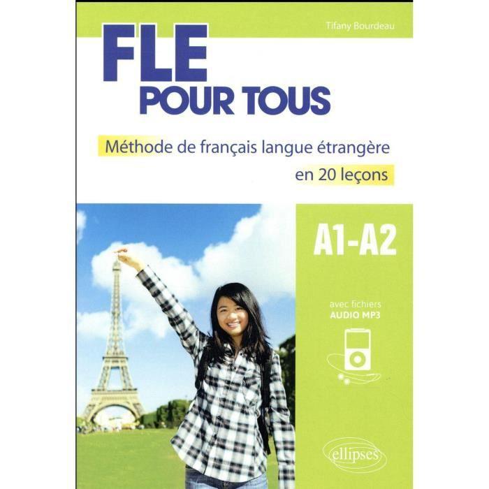 Livre Fle Pour Tous A1 A2 Methode De Francais Langue Etrangere En 20 Lecons