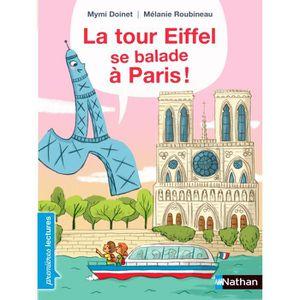 LIVRE D'ÉVEIL La tour Eiffel se balade à Paris