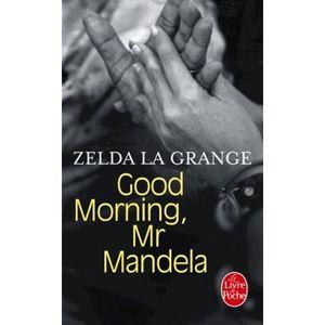 LIVRE HISTOIRE MONDE Good morning, Mr Mandela