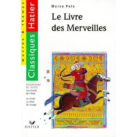 Couverture de Le livre des merveilles (marco polo) - le recit de voyage / le voyage