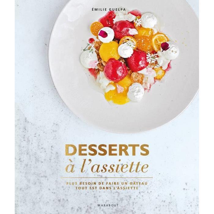 Desserts à l'assiette