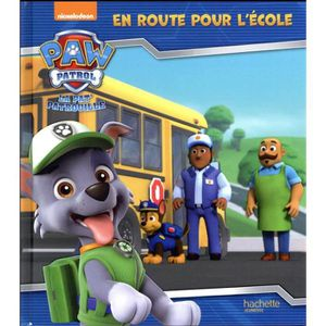 LIVRE 0-3 ANS ÉVEIL Livre - la Pat'Patrouille ; en route pour l'école