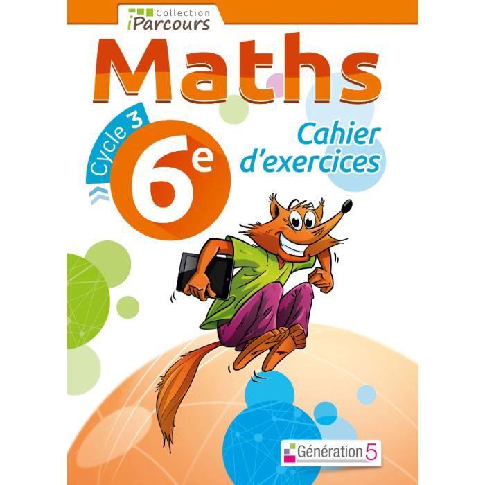 Cahier D Exercices Iparcours Maths 6e Achat Vente Livre Parution Pas Cher Soldes Sur Cdiscount Des Le 20 Janvier Cdiscount